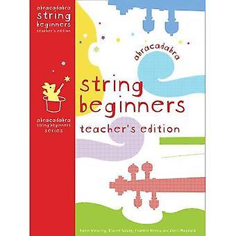 Abracadabra Strings Beginners: Teacher's Edition (Abracadabra Strings Beginners)