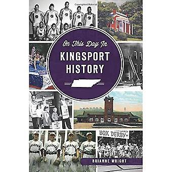 På denna dag i Kingsport historia