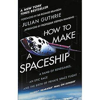 Hoe maak je een ruimteschip