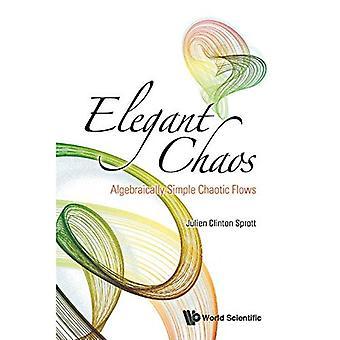 Elegant Chaos: Algebraically Simple Chaotic Flows