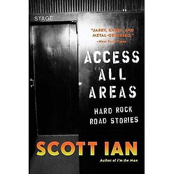 Access till alla områden: Berättelser från en Hard Rock liv