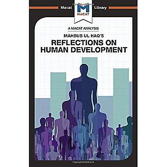 Reflections on Human Development (The Macat Library)