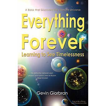 Alles für immer Zeitlosigkeit durch Giorbran & Gevin sehen lernen