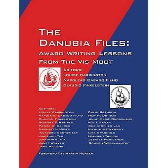 The Danubia Files Award Writing Lessons From the Vis Moot by Barrington & Louise