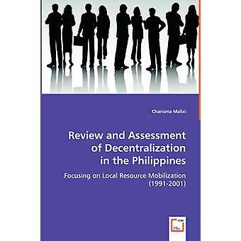 Granskning och utvärdering av decentralisering i Filippinerna av Malixi & karisma
