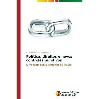 Poltica direitos e novos controles punitivos par Campello Ricardo Urquizas
