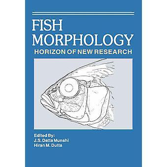 Fish Morphology by Dutta & Hiran M.