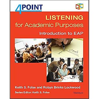 4 Point Listening for Academic Purposes (with Audio CD): Introduction to Eap (Four Point)