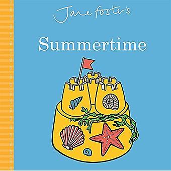 Jane Foster Summertime von Jane Fosters Sommer - 9781787411548