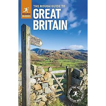 The Rough Guide to Great Britain by The Rough Guide to Great Britain