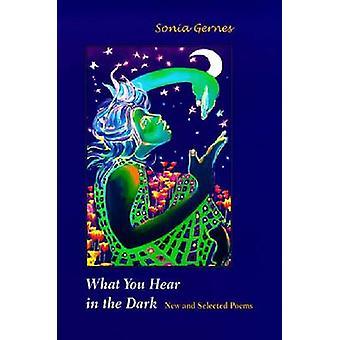 Wat je hoort in het donker-nieuwe en geselecteerde gedichten door Sonia Gernes-9