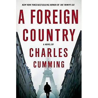 A Foreign Country by Charles Cumming - 9781250049056 Book