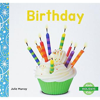 Birthday by Julie Murray - 9781532103902 Book