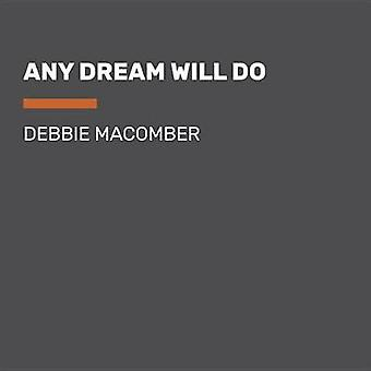 Any Dream Will Do by Debbie Macomber - 9781524781149 Book