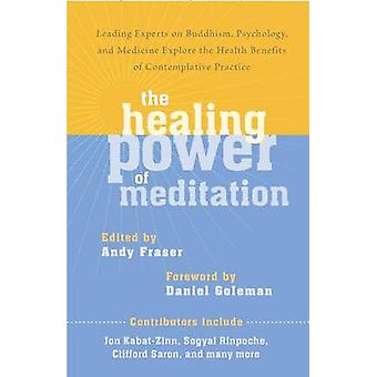 The Healing Power of Meditation - Leading Experts on Buddhism - Psycho