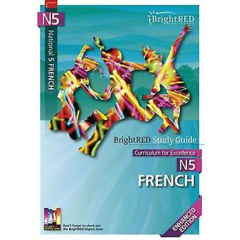 Brightred Study Guide N5 French (2nd Enhanced) by Herron Albarracin -