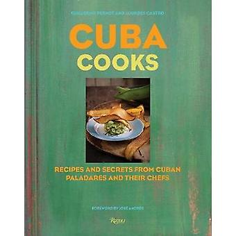 Kuba kockar - recept och hemligheter från kubanska Paladares och deras kockar