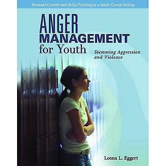 Anger Management for Youth: Stemming Aggression and Violence