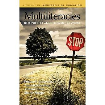 Multiliteracies Beyond Text and the Written Word Hc by Provenzo & Jr. Eugene F.