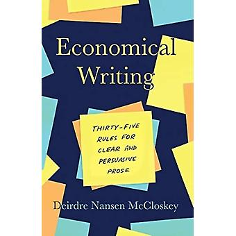 Economical Writing Third Edition by Deirdre N McCloskey