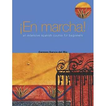 En Marcha An Intensive Spanish Course for Beginners