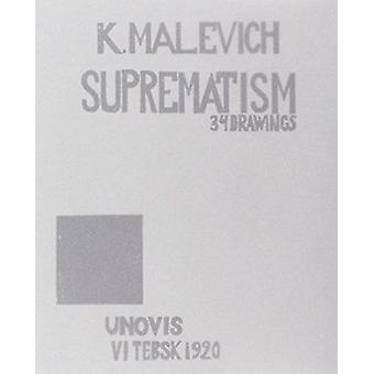Kazimir Malevich - Suprematism - 34 Drawings (1920) by Patricia Railing