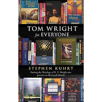 Tom Wright for Everyone by Kuhrt & Stephen