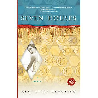 Seven Houses by Croutier & Alev Lytle