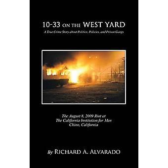 1033 On the West Yard by Alvarado & Richard