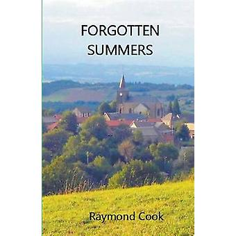 Forgotten Summers by Cook & Raymond