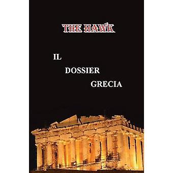 Il dossier Grecia by The Hawk