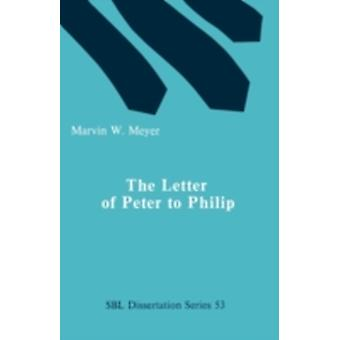 The Letter of Peter to Phillip by Meyer & Marvin W.