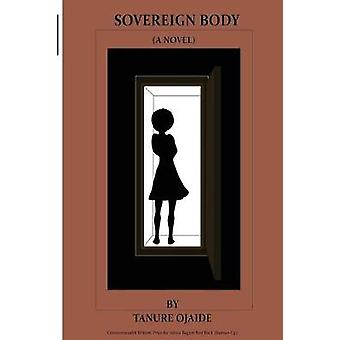Sovereign Body by Ojaide & Tanure
