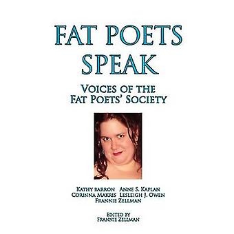 Fat Poets Speak Voices of the Fat Poets Society by Zellman & Frannie