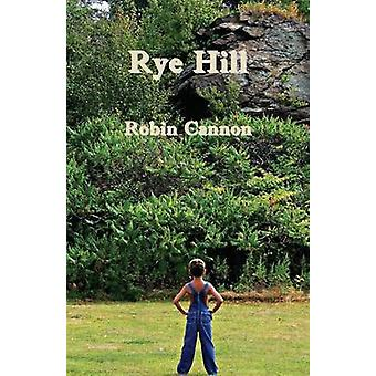 Rye Hill by Cannon & Robin