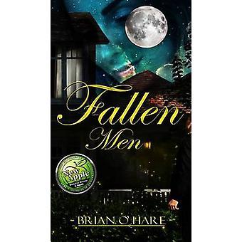 Fallen Men by OHare & Brian