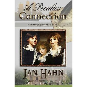 A Peculiar Connection by Hahn & Jan