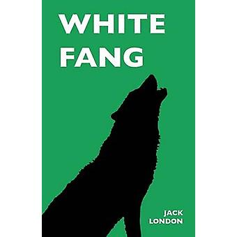 White Fang by London & Jack