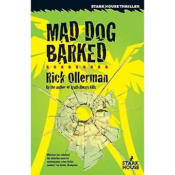 Mad Dog Barked by Ollerman & Rick