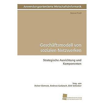 Geschaftsmodell Von Sozialen Netzwerken by Pinell & Marcel