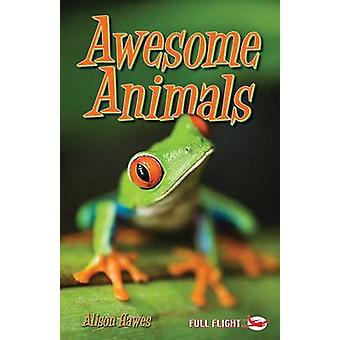 Awesome Animals by Hawes & Alison