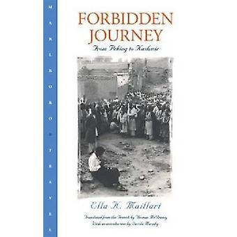 Forbidden Journey (New edition) by Ella Maillart - Dervla Murphy - Th