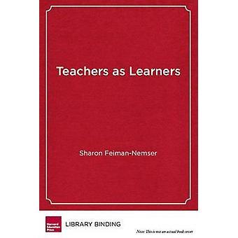 Teachers as Learners by Sharon Feiman-Nemser - Deborah Loewenberg Bal