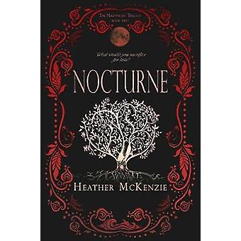 Nocturne by Heather McKenzie - 9781634223065 Book
