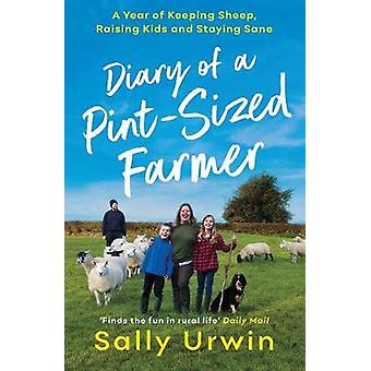 Diary of a Pint-Sized Farmer - A Year of Keeping Sheep - Raising Kids