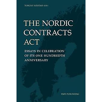 The Nordic Contracts Act - Essays in Celebration of its One Hundreth A