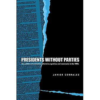 Präsidenten ohne Parteien