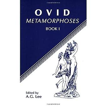 Metamorphoses: Bk. 1