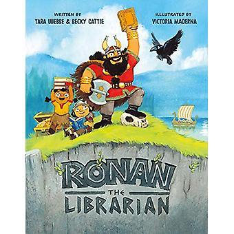 Ronan the Librarian by Tara Luebbe - 9781250189219 Book