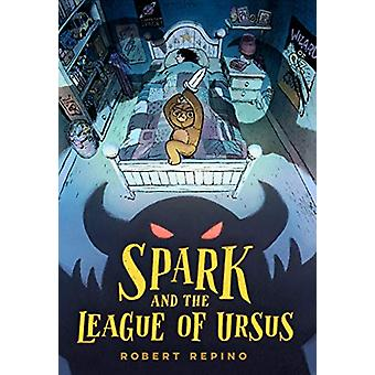 Spark and the League of Ursus by Robert Repino - 9781683691662 Book